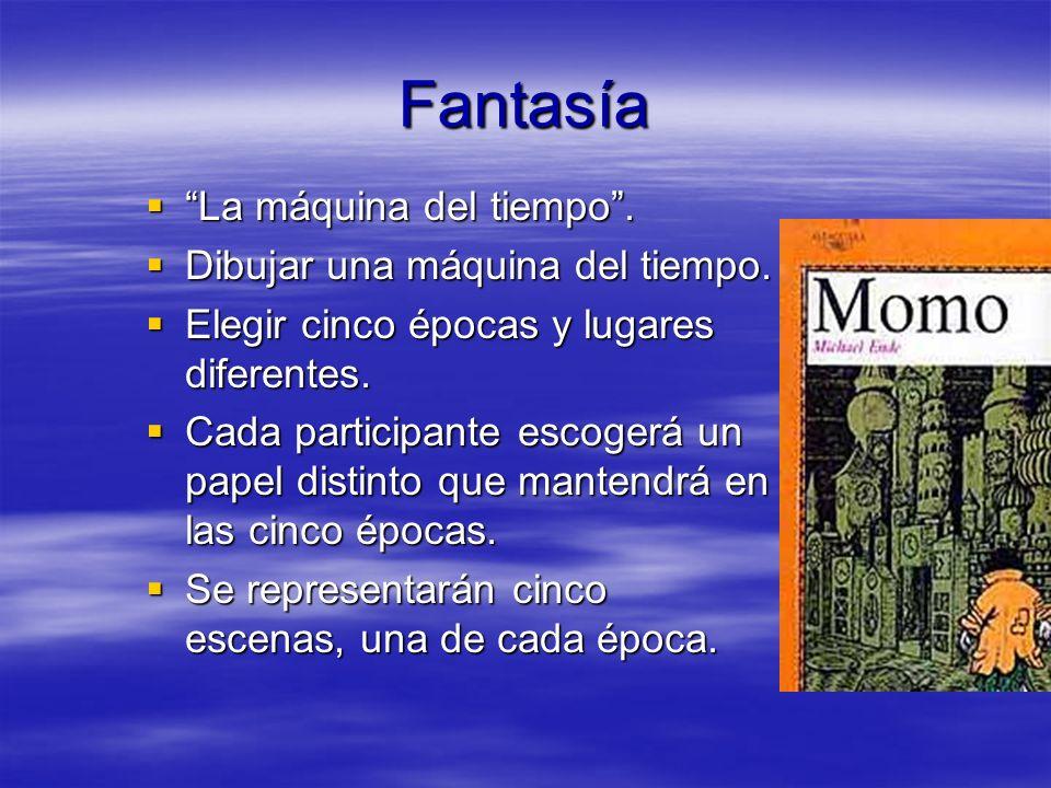 Viajes y aventuras Imaginar una nueva aventura de carácter fantástico a través de los elementos mítico-mágicos que aparecen en la obra. Imaginar una n