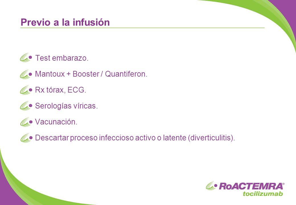 Test embarazo. Mantoux + Booster / Quantiferon. Rx tórax, ECG. Serologías víricas. Vacunación. Descartar proceso infeccioso activo o latente (divertic