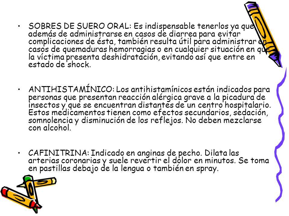SOBRES DE SUERO ORAL: Es indispensable tenerlos ya que, además de administrarse en casos de diarrea para evitar complicaciones de ésta, también result