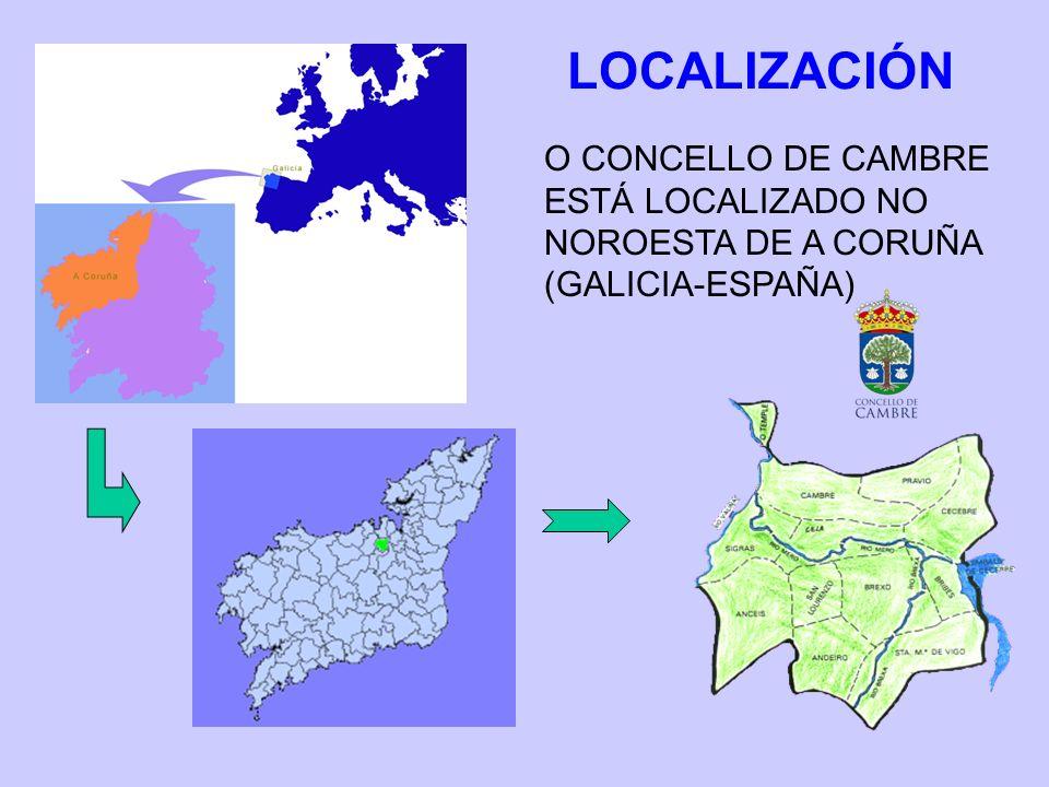 LOCALIZACIÓN O CONCELLO DE CAMBRE ESTÁ LOCALIZADO NO NOROESTA DE A CORUÑA (GALICIA-ESPAÑA)