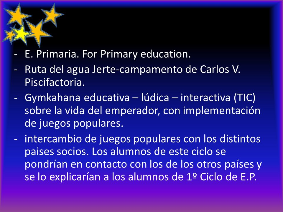 actividades -E. Primaria. For Primary education. -Ruta del agua Jerte-campamento de Carlos V. Piscifactoria. -Gymkahana educativa – lúdica – interacti