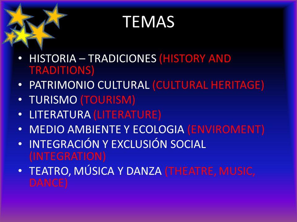 TEMAS HISTORIA – TRADICIONES (HISTORY AND TRADITIONS) PATRIMONIO CULTURAL (CULTURAL HERITAGE) TURISMO (TOURISM) LITERATURA (LITERATURE) MEDIO AMBIENTE