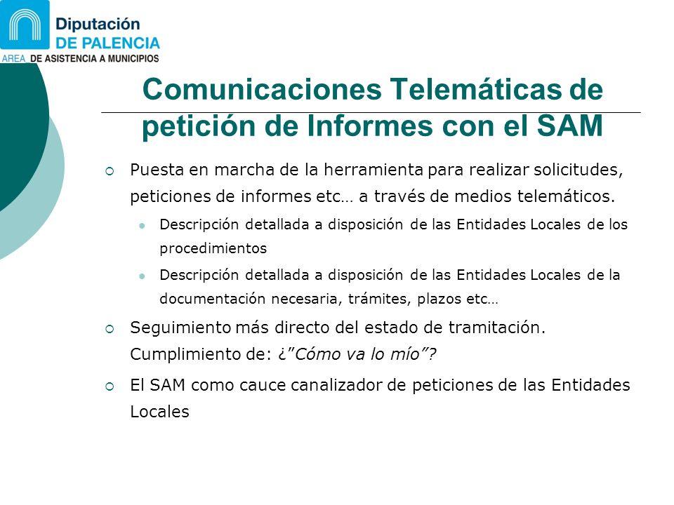 Comunicaciones Telemáticas de petición de Informes con el SAM Puesta en marcha de la herramienta para realizar solicitudes, peticiones de informes etc