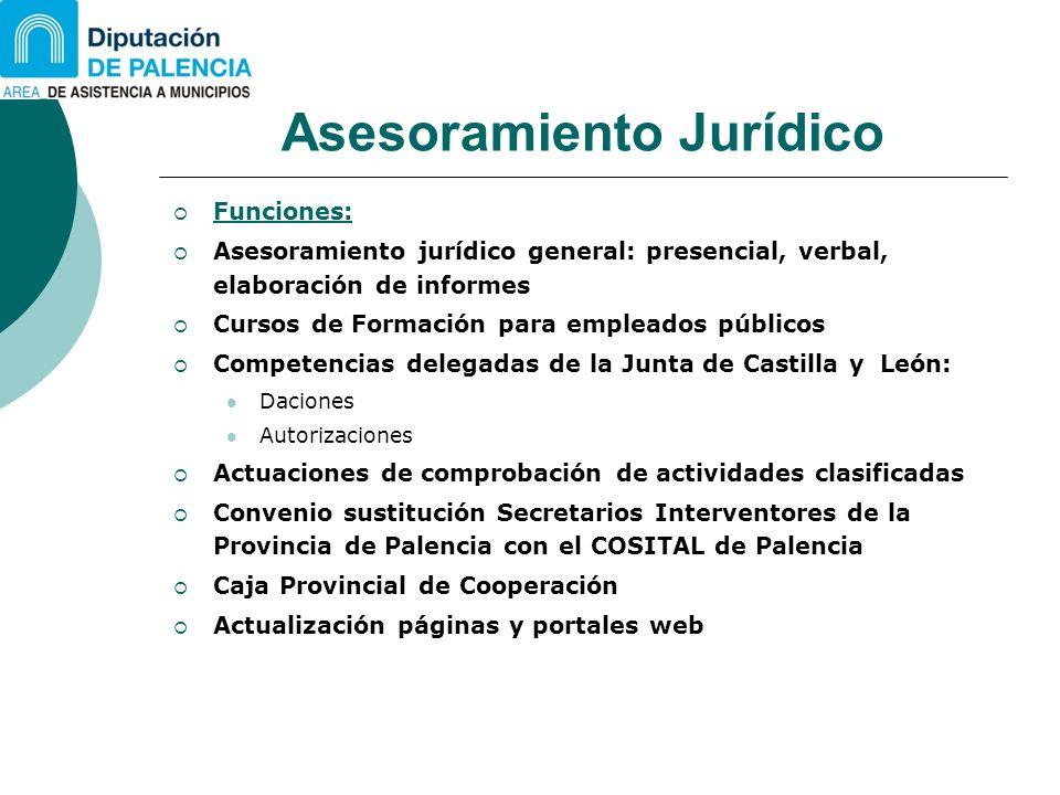 Asesoramiento Jurídico Funciones: Asesoramiento jurídico general: presencial, verbal, elaboración de informes Cursos de Formación para empleados públi
