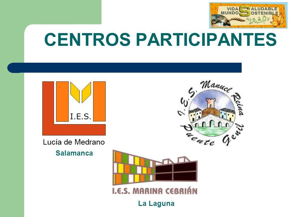 CENTROS PARTICIPANTES Salamanca La Laguna