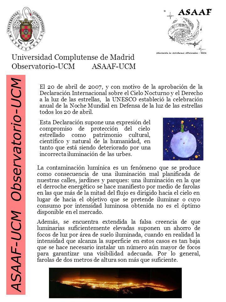 ASAAF-UCMObservatorio-UCM Es por ello que la Universidad Complutense de Madrid, desde su compromiso con el medio ambiente, la ciencia y el patrimonio cultural global, y en particular la Facultad de Ciencias Físicas y la Asociación de Astrónomos Aficionados de la UCM quieren dar la máxima difusión a esta jornada.