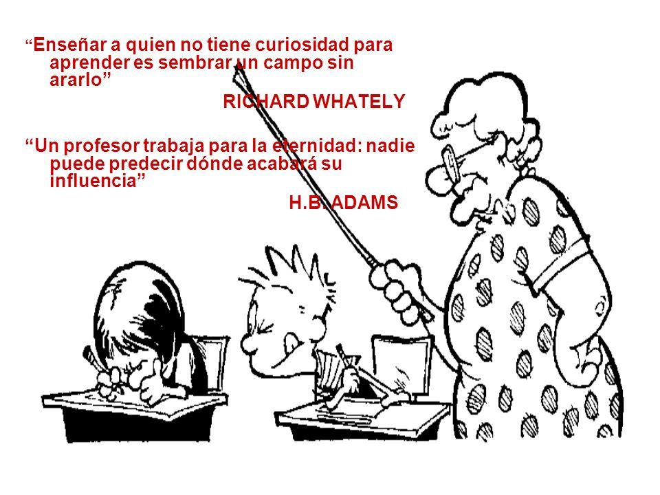El espíritu de la educación es el conocimiento, no de los hechos, sino de los valores WILLIAM R.