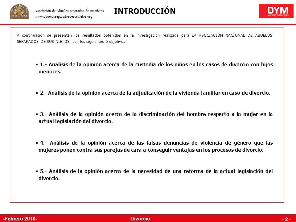 Divorcio - 1 - -Febrero 2010- INTRODUCCIÓN FICHA TÉCNICA RESULTADOS ANEXO: METODOLOGÍA DETALLADA Y POLÍTICA DE CALIDAD La custodia de los niños ANEXO: