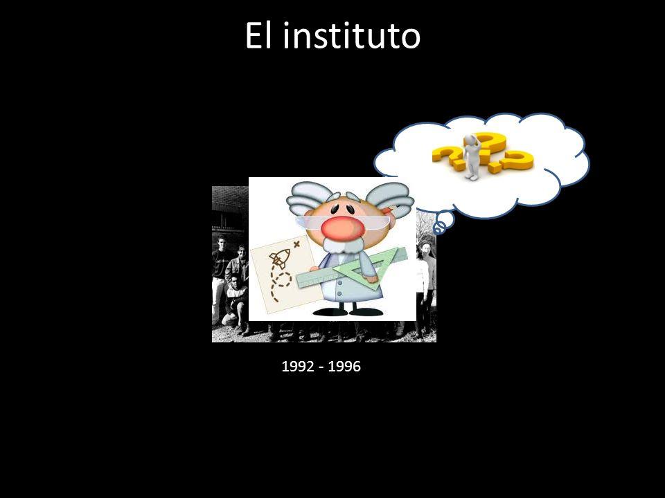 El instituto 1992 - 1996