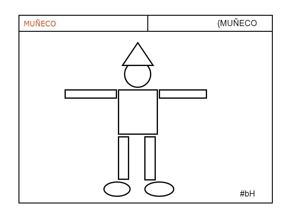 {MUÑECO MUÑECO #bH