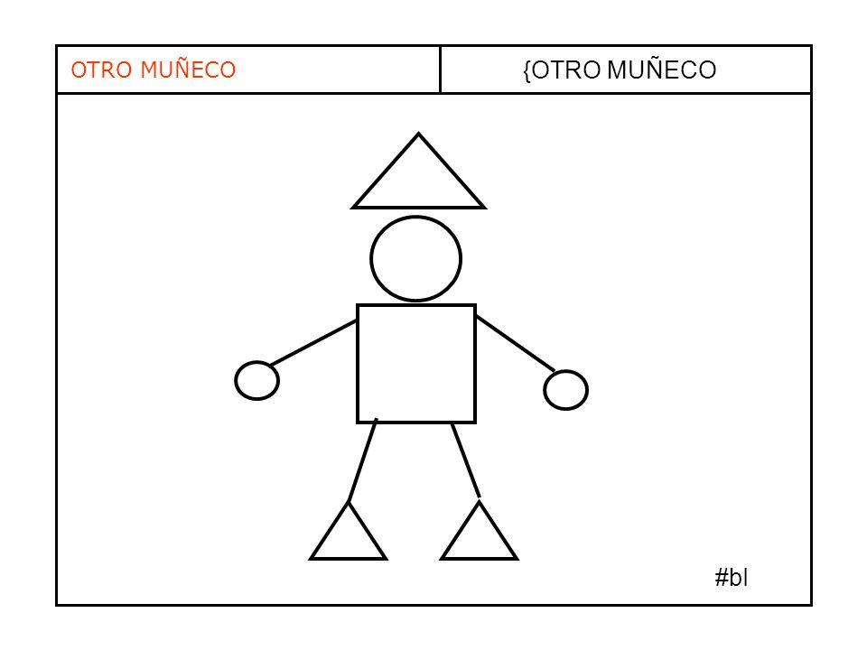 OTRO MUÑECO {OTRO MUÑECO #bI