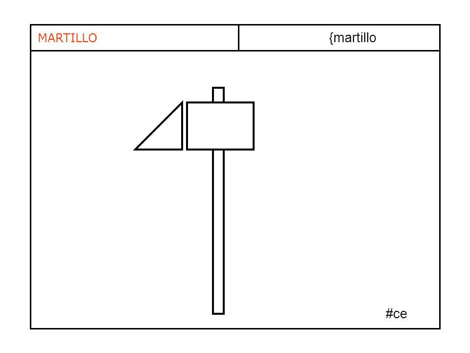 {martillo MARTILLO #ce