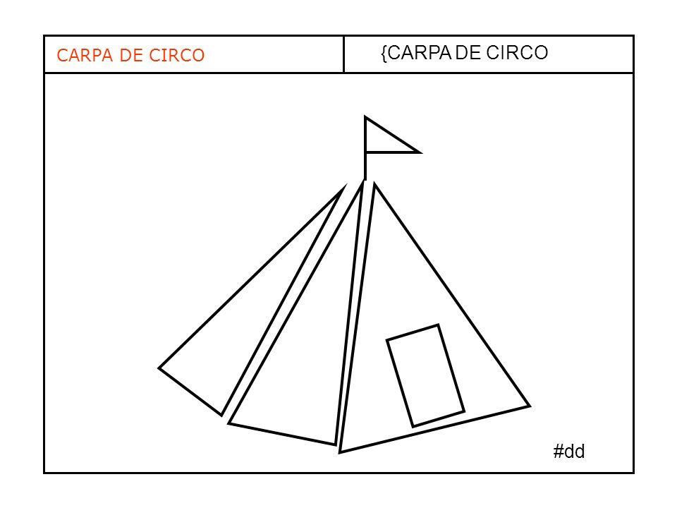 CARPA DE CIRCO {CARPA DE CIRCO #dd
