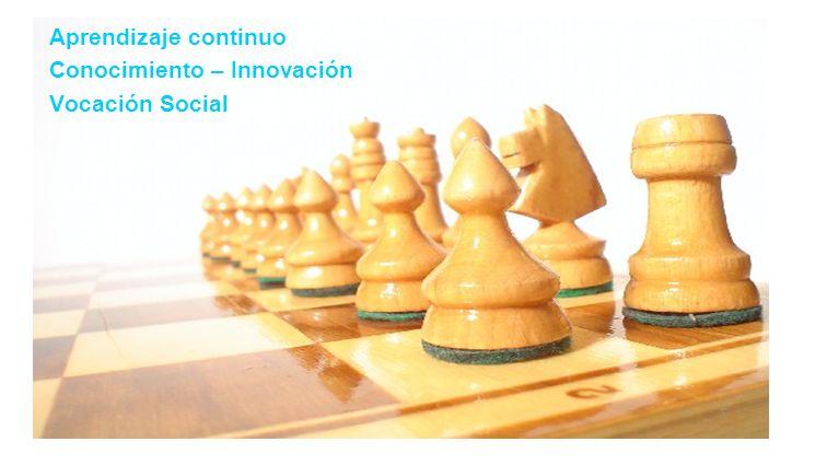 Aprendizaje continuo Conocimiento – Innovación Vocación Social