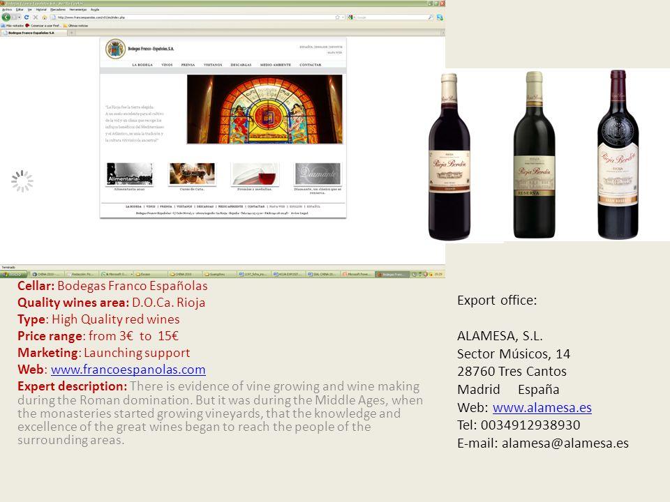 Cellar: Bodegas Franco Españolas Quality wines area: D.O.Ca.
