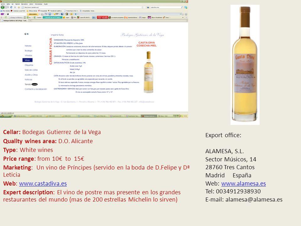 V Cellar: VEGA PRIVANZA Quality wines area: D.O.