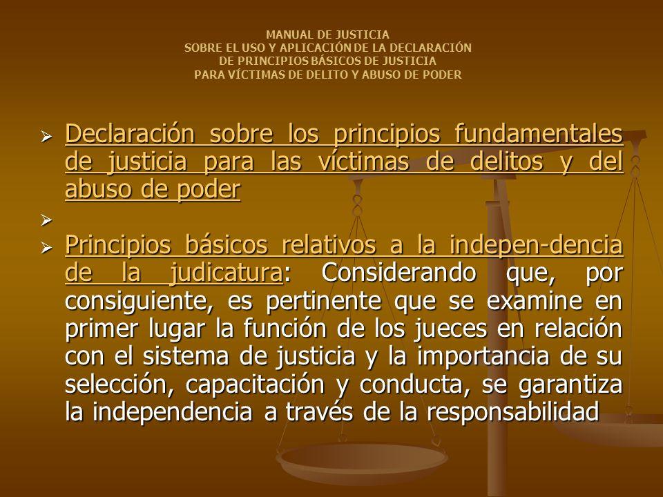 Declaración sobre los principios fundamentales de justicia para las víctimas de delitos y del abuso de poder Declaración sobre los principios fundamen