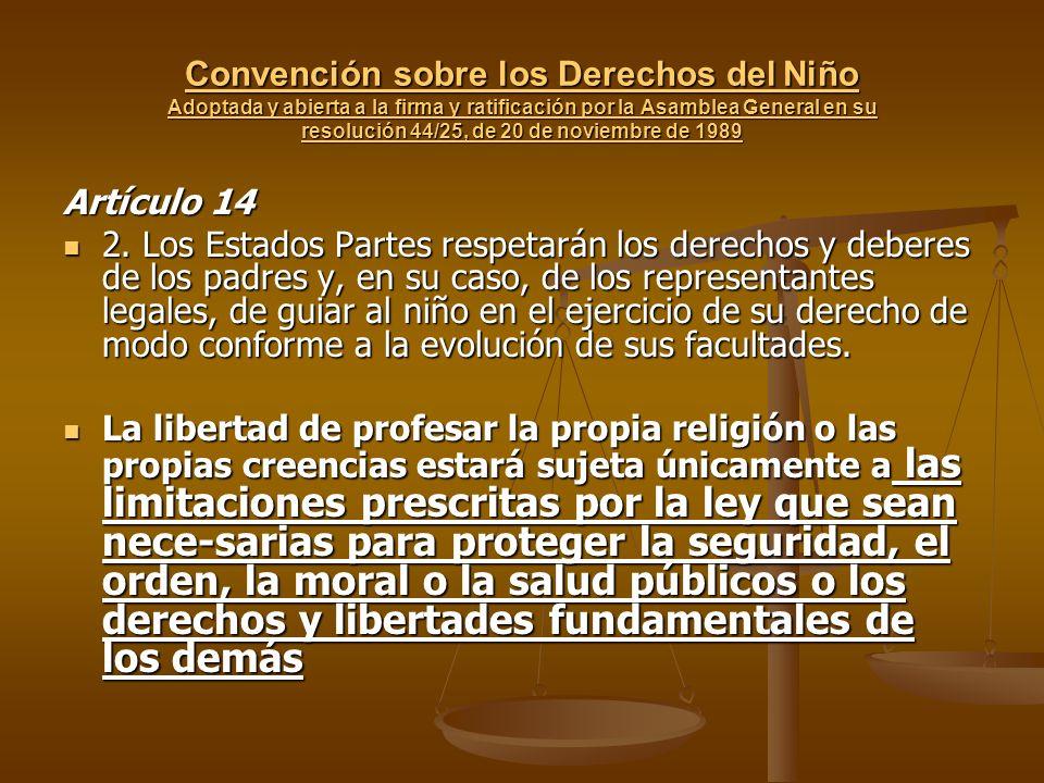 Convención sobre los Derechos del Niño Adoptada y abierta a la firma y ratificación por la Asamblea General en su resolución 44/25, de 20 de noviembre