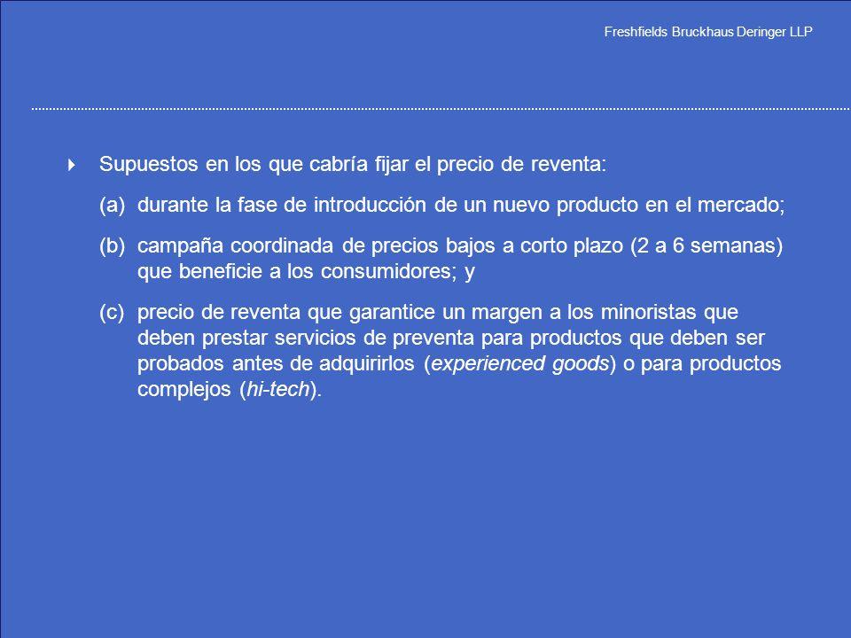Freshfields Bruckhaus Deringer LLP (c)sistema de distribución selectiva en el que los mayoristas designados en distintos territorios tengan que invert