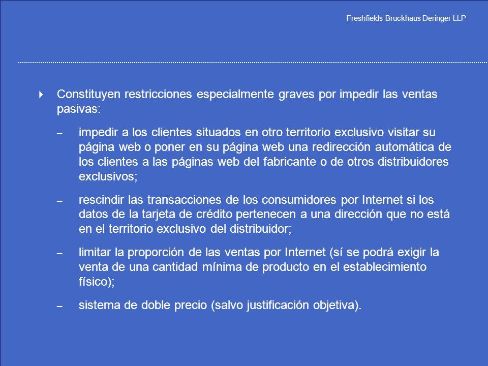 Freshfields Bruckhaus Deringer LLP La diferencia entre venta activa y venta pasiva en Internet – Definición amplia de venta pasiva por Internet – Vent