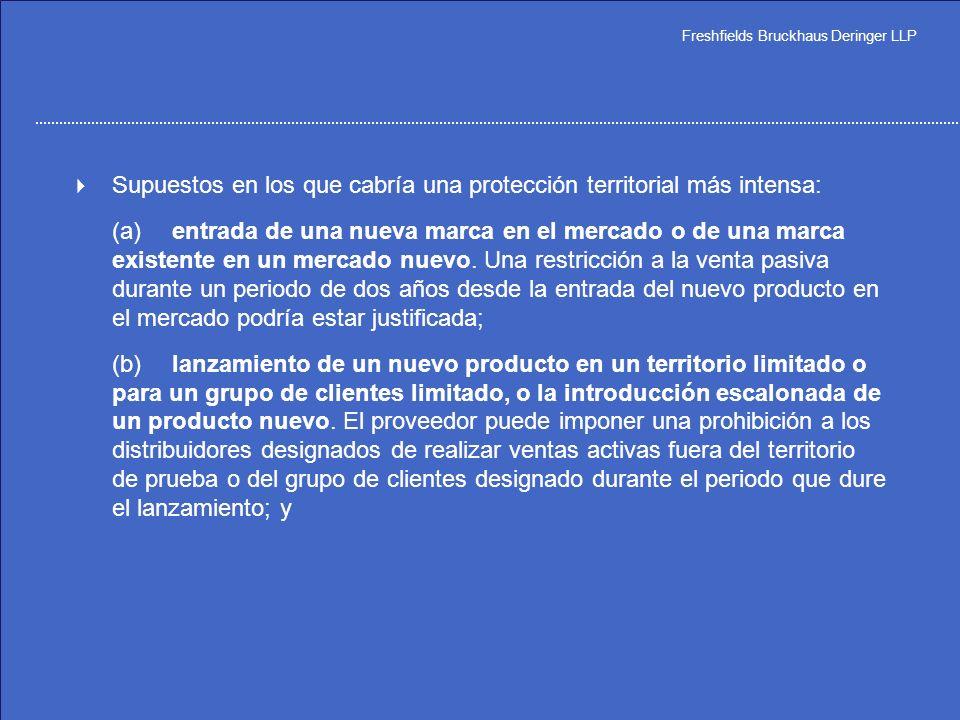 Freshfields Bruckhaus Deringer LLP La novedad: – la presunción de ilegalidad puede refutarse demostrando eficiencias. (antes las restricciones especia