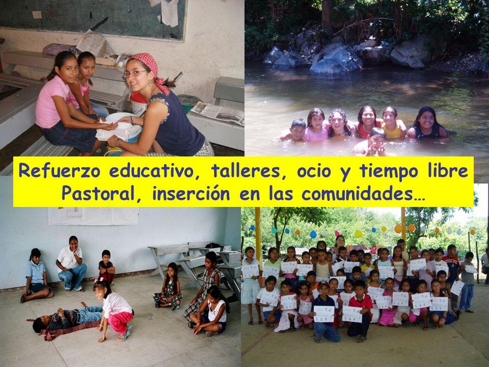 Refuerzo educativo, talleres, ocio y tiempo libre Pastoral, inserción en las comunidades…