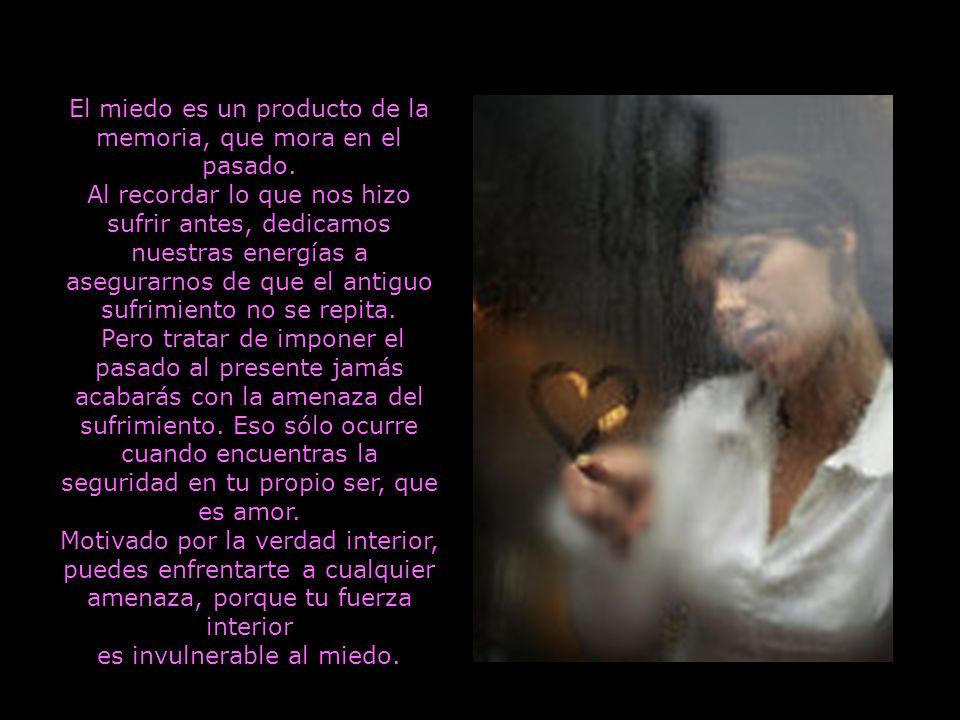 9 Reemplaza la conducta que motiva el miedo por la conducta que motiva el amor.