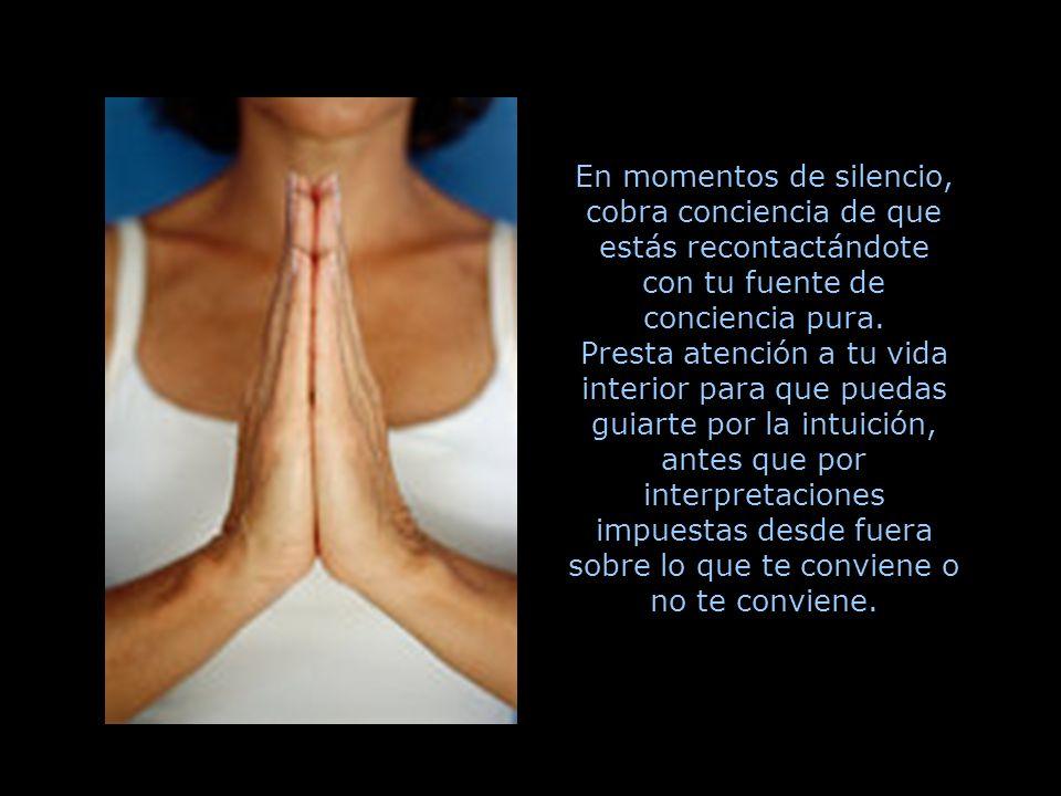 3 Dedica tu tiempo al silencio, a meditar, a callar el diálogo interior.