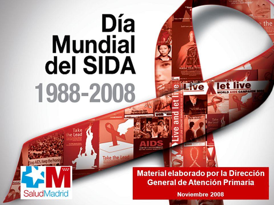 Situación de la epidemia en el mundo Datos de ONUSIDA Se estima el número de personas que vivían con el VIH en 2007, en 33 millones: 50 % son mujeres 6,1% son menores de 15 años.