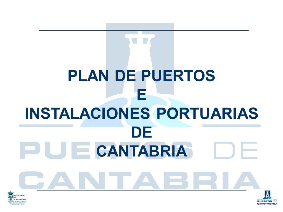 PLAN DE PUERTOS E INSTALACIONES PORTUARIAS DE CANTABRIA