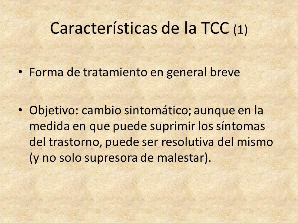 Características de la TCC (2) Directiva.Orientada a objetivos.