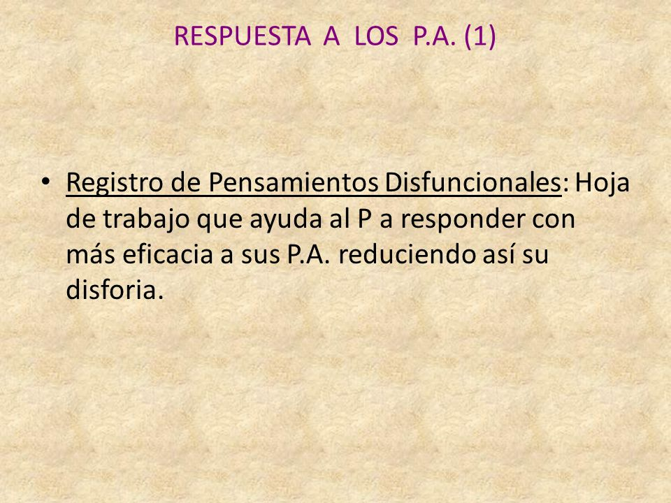 RESPUESTA A LOS P.A.