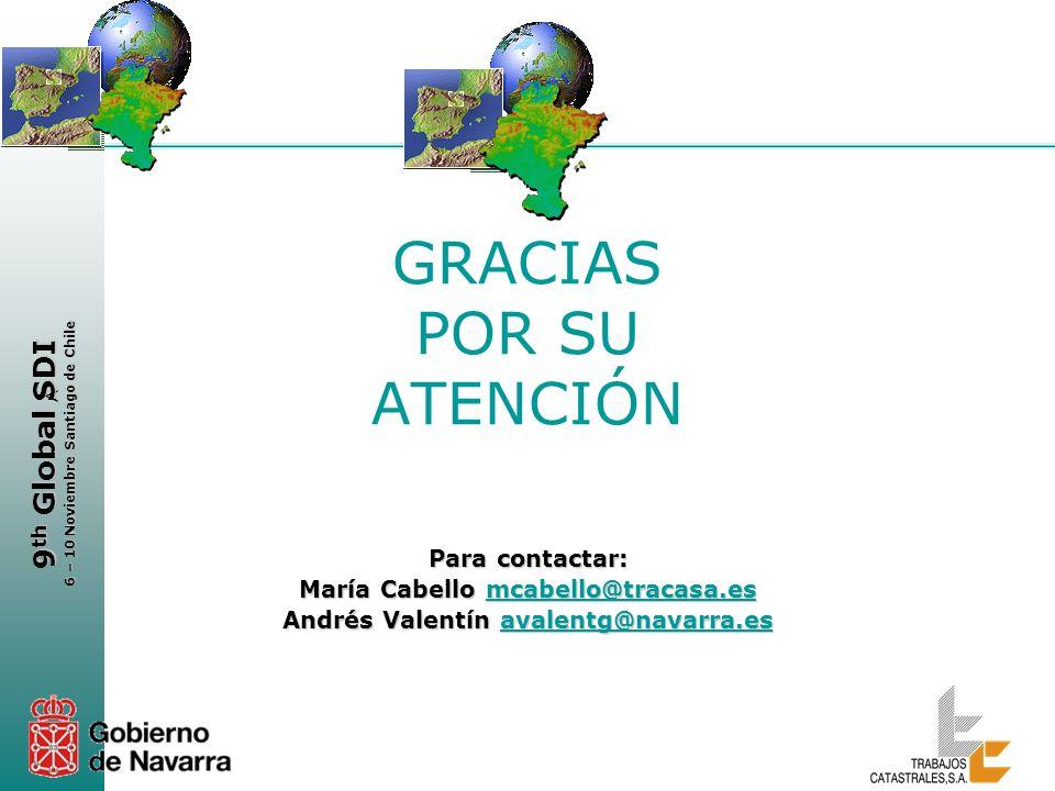 < 9 th Global SDI 6 – 10 Noviembre Santiago de Chile GRACIAS POR SU ATENCIÓN Para contactar: María Cabello mcabello@tracasa.es mcabello@tracasa.es And