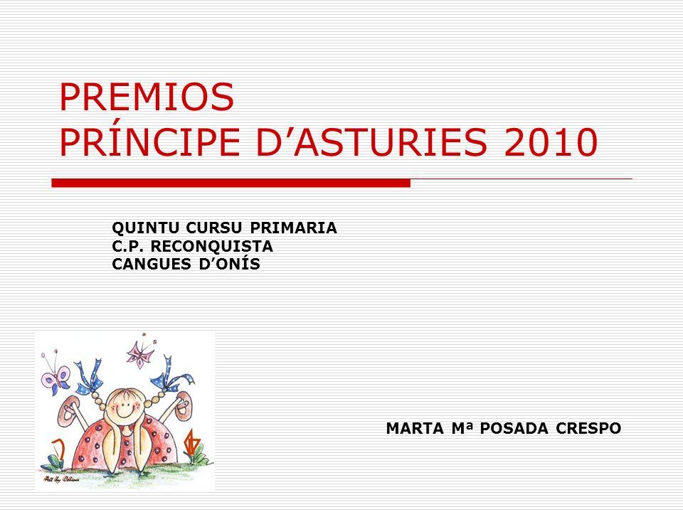PREMIOS PRÍNCIPE DASTURIES 2010 QUINTU CURSU PRIMARIA C.P.