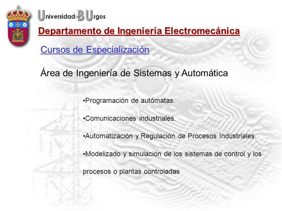 Departamento de Ingeniería Electromecánica Área de Ingeniería de Sistemas y Automática Programación de autómatas.