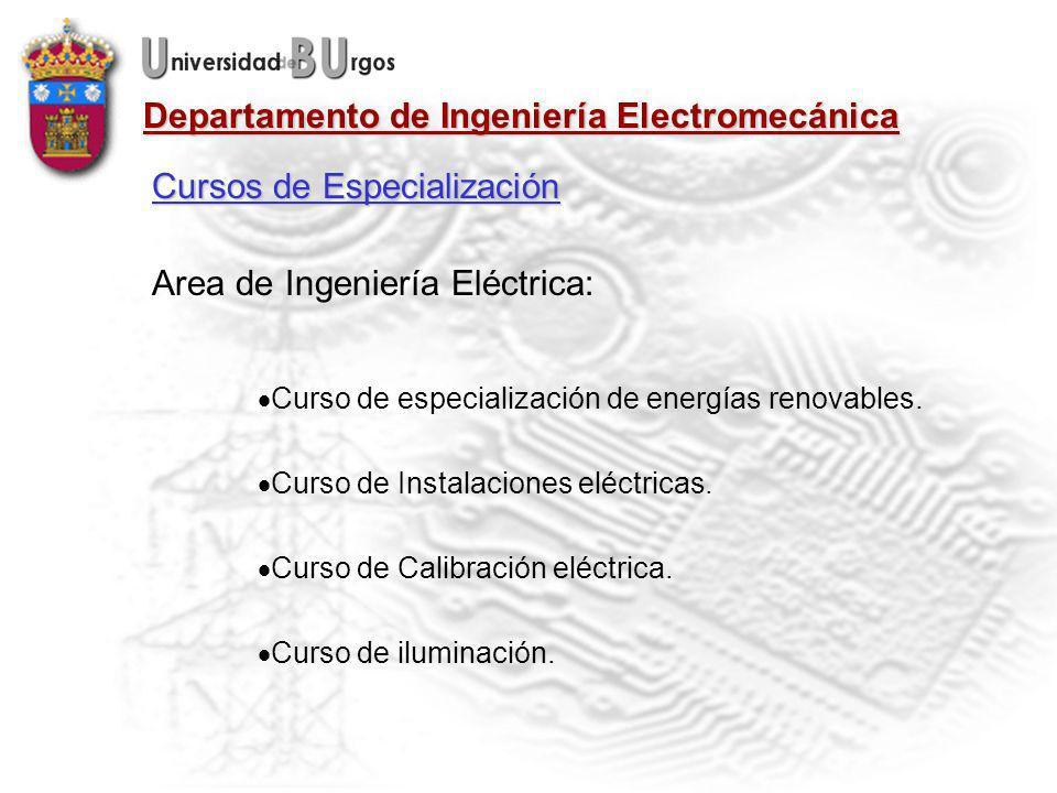 Departamento de Ingeniería Electromecánica Area de Ingeniería Eléctrica: Curso de especialización de energías renovables.