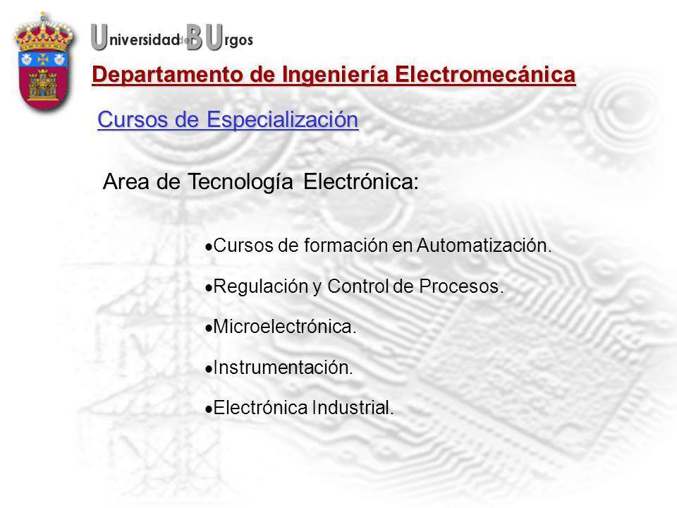 Departamento de Ingeniería Electromecánica Area de Tecnología Electrónica: Cursos de formación en Automatización.