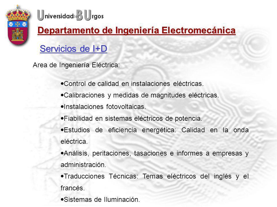 Departamento de Ingeniería Electromecánica Area de Ingeniería Eléctrica: Control de calidad en instalaciones eléctricas.