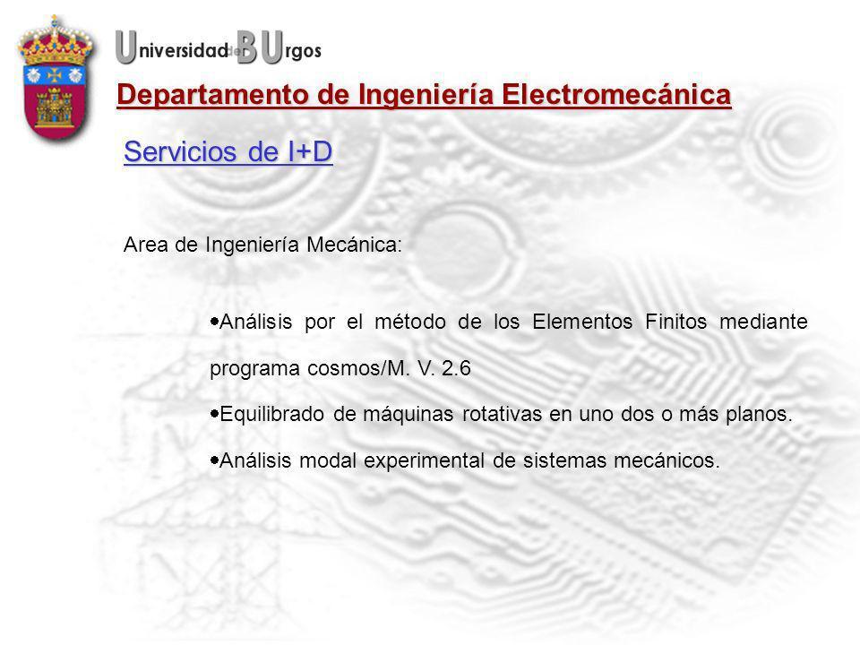 Departamento de Ingeniería Electromecánica Area de Ingeniería Mecánica: Análisis por el método de los Elementos Finitos mediante programa cosmos/M.