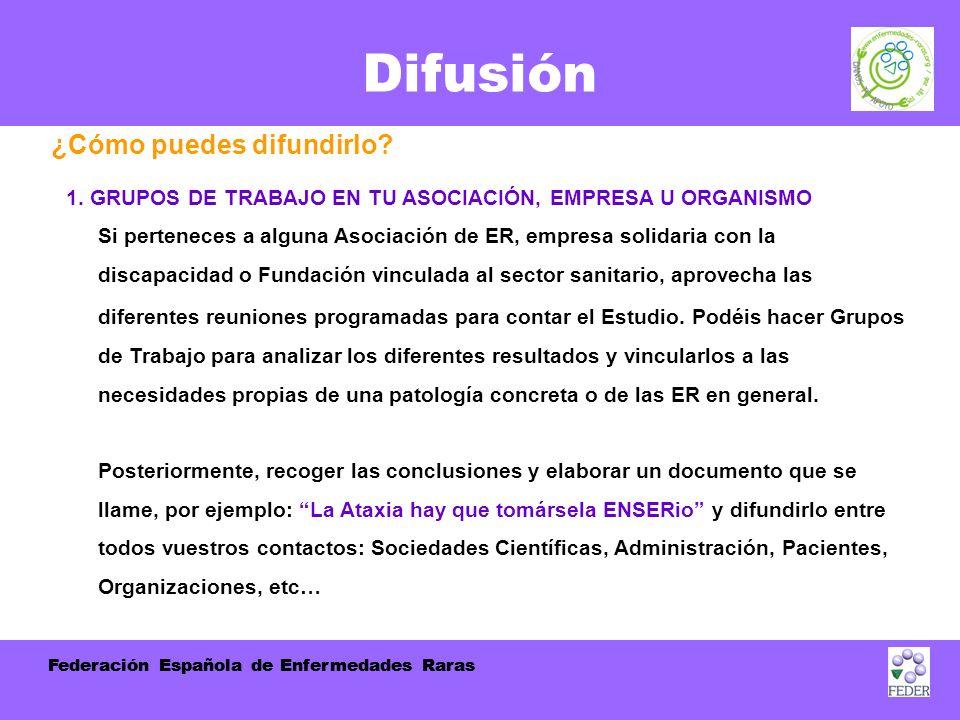 Federación Española de Enfermedades Raras Difusión ¿Cómo puedes difundirlo.