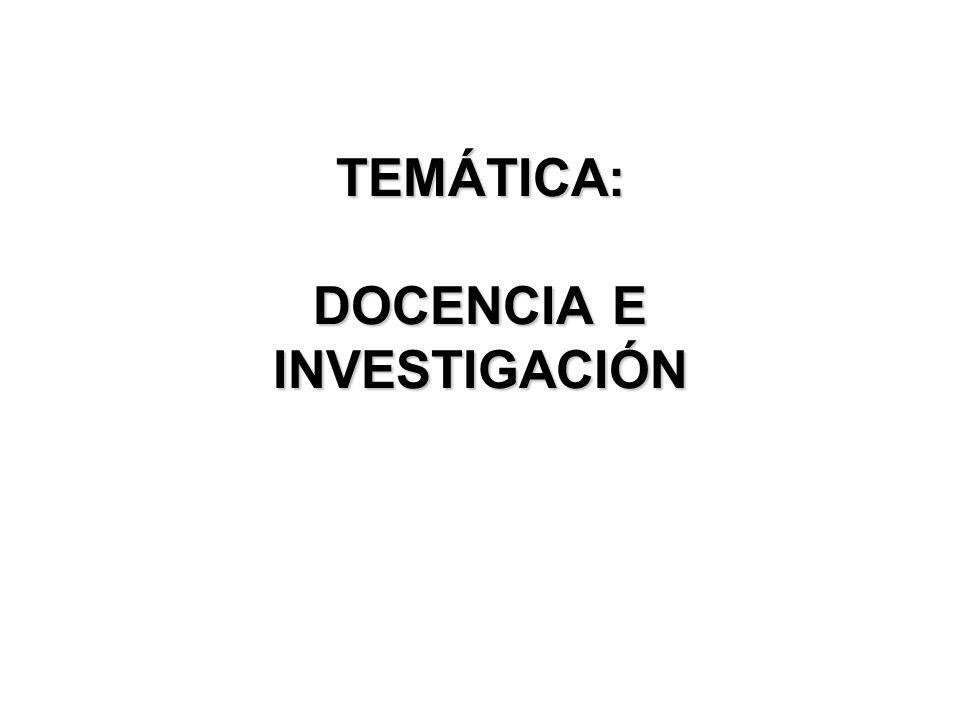 TEMÁTICA: DOCENCIA E INVESTIGACIÓN
