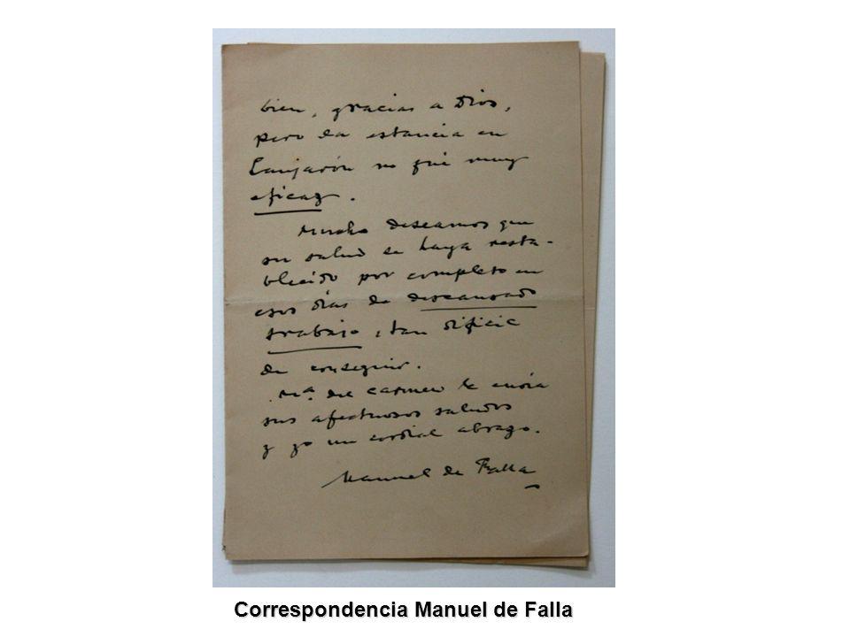 Correspondencia Manuel de Falla Correspondencia Manuel de Falla