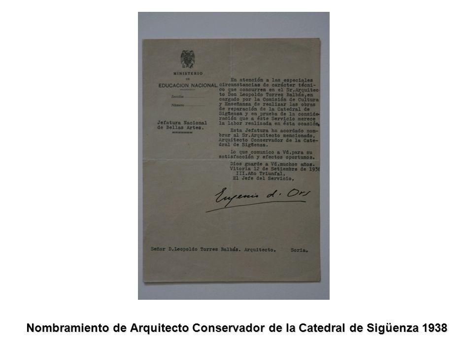 Nombramiento de Arquitecto Conservador de la Catedral de Sigüenza 1938
