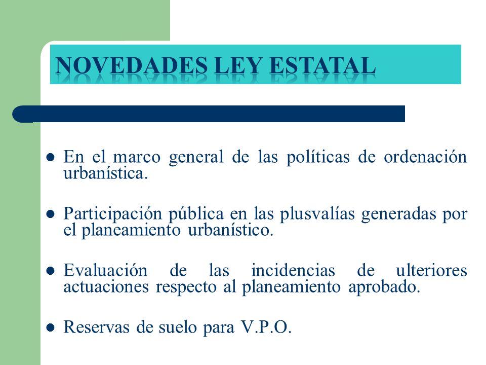 En el marco general de las políticas de ordenación urbanística. Participación pública en las plusvalías generadas por el planeamiento urbanístico. Eva