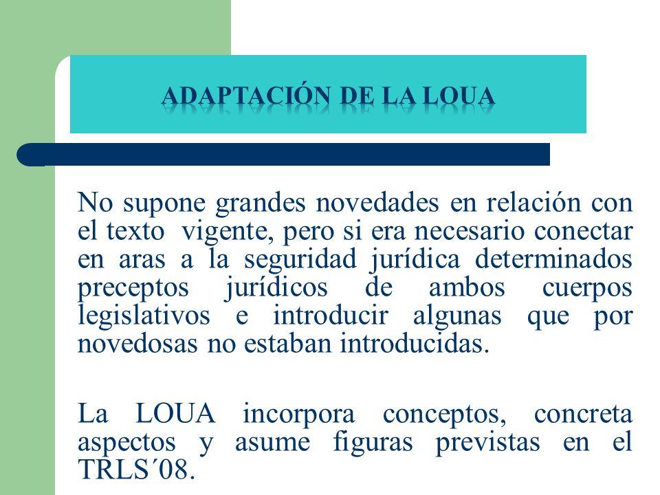No supone grandes novedades en relación con el texto vigente, pero si era necesario conectar en aras a la seguridad jurídica determinados preceptos ju