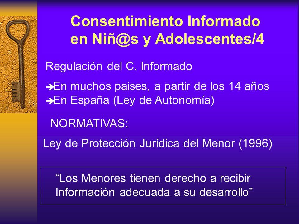 Consentimiento Informado en Niñ@s y Adolescentes/3 Criterios para aplicar el C.