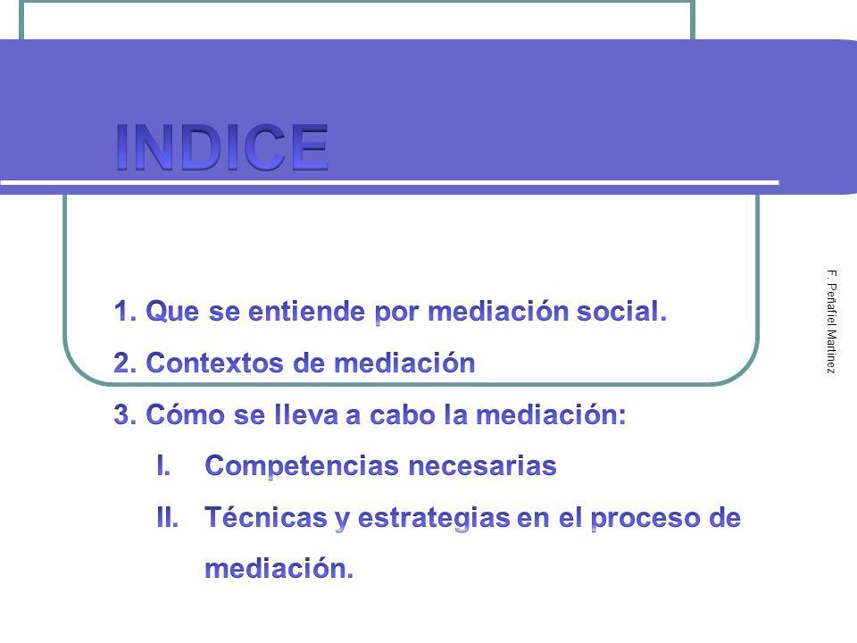 3 MEDIACIÓN SOCIAL EN ÁMBITOS EDUCATIVOS 1.Que se entiende por mediación social.