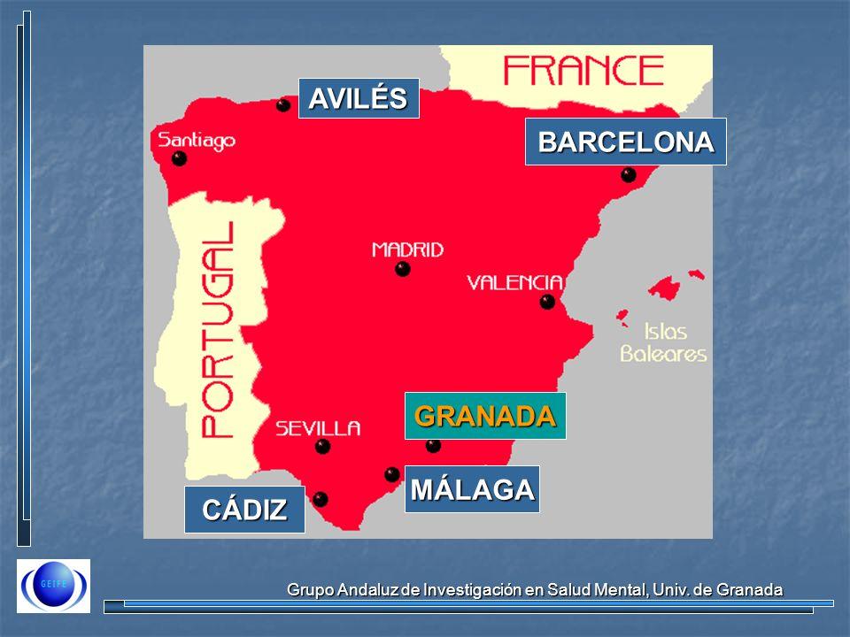 Grupo Andaluz de Investigación en Salud Mental, Univ. de Granada CÁDIZ AVILÉS BARCELONA MÁLAGA GRANADA