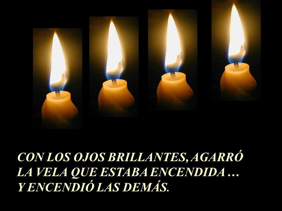 Entonces la cuarta vela habló: - No tengas miedo, mientras yo tenga fuego podremos encender las demás velas. Yo soy la esperanza.