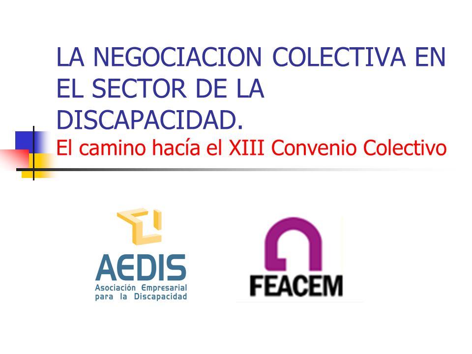 LA NEGOCIACION COLECTIVA EN EL SECTOR DE LA DISCAPACIDAD.